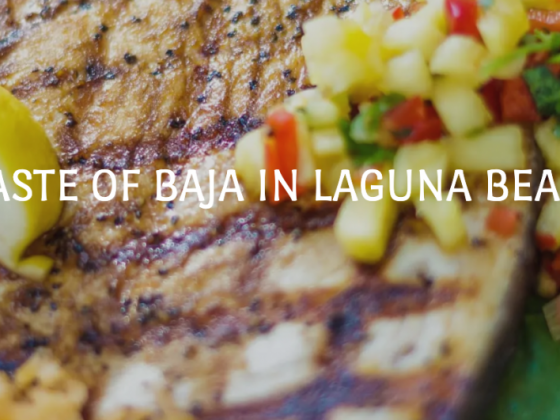 A Taste of Baja in Laguna Beach at Coyote Grill