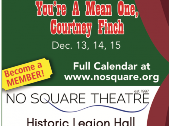 No Square Theater Presents: You're a Mean One, Courtney Finch